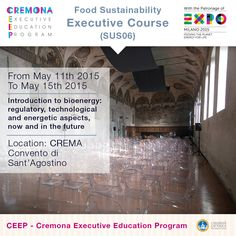 """""""Introduction to bioenergy: regulatory, technological and energetic aspects, now and in the future"""" http://www.cremonafoodvalley.com/courses/food-sustainability-sus/course/introduction-to-bioenergy-regulatory-technological-and-energetic-aspects-now-and-in-the-future.html — #Cremona #CEEP #Expo2015"""