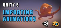 Importing Animations from Blender to Unity 5