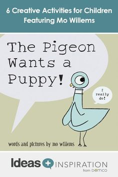 Discover creative activities for children based on the fun-loving characters of Mo Willems! See what The Pigeon, Piggie, Elephant and friends have to offer. Creative Activities For Kids, Book Activities, Pigeon Books, Puppy Crafts, Mo Willems, Emotional Development, Author Studies, Kids Writing, Fun Loving