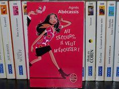 Au secours, il veut m'épouser !, d'Agnès Abécassis : http://www.menagere-trentenaire.fr/2012/08/30/au-secours-il-veut-m-epouser-agnes-abecassis