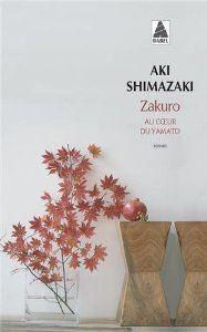 Zakuro (AU coeur du Yamato, t.2), Aki Shimazaki, Actes Sud, 2013, 2013, Tsuyoshi Toda part à la recherche de son père qu'il n'a pas vu depuis 25 ans et qu'il croyait mort. Il raconte le destin d'êtres que l'histoire a broyés dans les replis de ses silences honteux.  Cote : 843 SHI