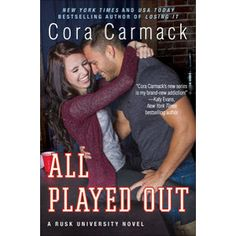 """""""All Played Out"""" von Cora Carmack"""