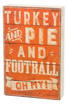 Primitives by Kathy 'Turkey and Pie and Football Oh My!' Wood Box Sign available at #Nordstrom