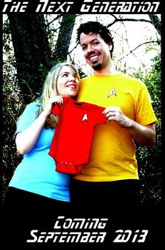 Star Trek pregnancy announcement and the red shirt means officer.  We know who will be in charge?!