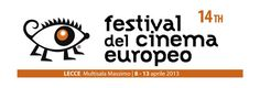 IL FESTIVAL DEL CINEMA EUROPEO 2013 A LECCE | Vizionario