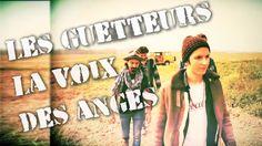 LES GUETTEURS - La voix des anges (CLIP OFFICIEL)