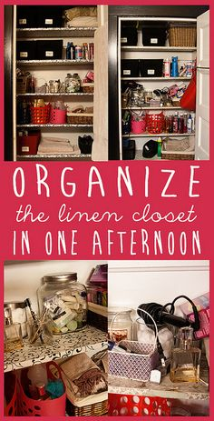 Organize the linen closet in one afternoon