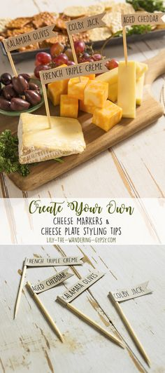 DIY Cheese Markers & Cheese Plate Styling Ideas
