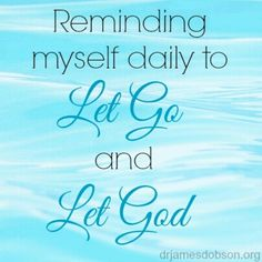 Daily I need to do this and let his will be done. So many things can make me want to just burst at the edges of my sanity but then there is GOD!