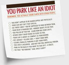 I m going to print post-it notes with this on them, and keep a bunch in my car, because evidently, I live in the land of the Free Parkers. Where we have freedom of parking, you can park however you want and no one else's ideas of how parking should be done need bother you.
