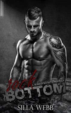 Release / Sale Blitz - ROCK BOTTOM (a Buried Secrets Novella) by Silla Webb   ROCK BOTTOM (a Buried Secrets Novella)  by Silla Webb is available on #KindleUnlimited.  #oneclick http://amzn.to/2nf8yGZ  Manipulationthe act that stripped me of my innocence.  Corruptionthe deed that molded the monster I've become.  Persecutionthe awakening of the fractured man who was only a pawn in a sick and twisted game.  When I lost my family after taking the fall for Drew Varney and his myriad of scandals I…
