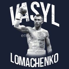 Vasyl Lomachenko - He made Rigo quit and is the only boxer I've seen who have made boxers mid rounds