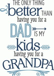 Silhouette Design Store - View Design #73603: better than you as dad - grandpa phrase