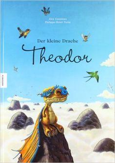 Der kleine Drache Theodor: Amazon.de: Alex Cousseau: Bücher