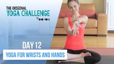 Original Yoga Challenge: Day 12 - Yoga for Wrists and Hands