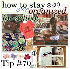 """""""How to stay organized for school: Tip #70"""" by polyvoretips ❤ liked on Polyvore"""