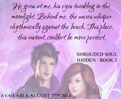 A short snippet from Shrouded Soul (Hidden: Book 3).