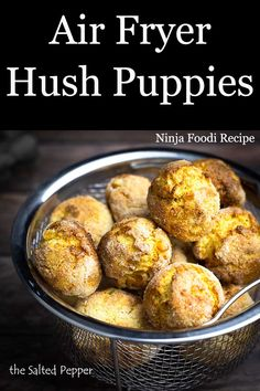 Air Fryer Hush Puppies that taste deep fried! These are restaurant quality hush puppies that are made right at home in the Ninja Foodi or Air Fryer! Air Fryer Recipes Snacks, Air Fryer Recipes Low Carb, Air Fryer Recipes Breakfast, Food Network Recipes, Cooking Recipes, Cooking Tips, Food Tips, Grill Recipes, Cooking Food