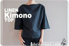 Linen Kimono Top Tutorial at http://www.fabrics-store.com/blog/2011/10/27/linen-kimono-top/ check out their blog here: http://www.fabrics-store.com/blog/