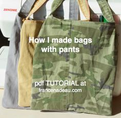 Making bags from pants - pdf tutorial at francenadeau.com