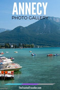 Lake Annecy, France - Annecy Photo Gallery - The Trusted Traveller