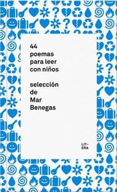 44 poemas para leer con #niños, de la editorial Litera. #LibrosNiños