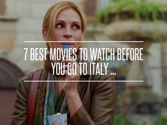 7 Best #Movies to #Watch before You Go to Italy ... → Movies #Elaborate