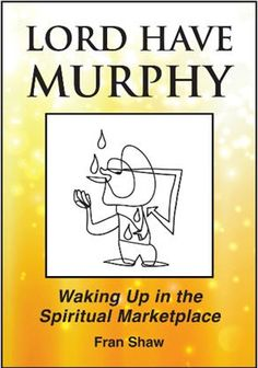 Lord Have Murphy! What a Book… | Access Your Inner Guide