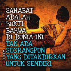 Quotes Sahabat, Quotes Lucu, Words Quotes, Life Quotes, Funny Quotes, Islamic Inspirational Quotes, Islamic Quotes, Poetic Words, Motivational Quotes Wallpaper