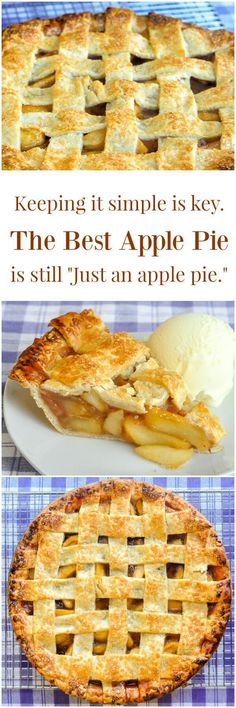 """The Best Apple Pie according to my kid is """"Just an Apple Pie"""" - my son Noah is a food purist and this recipe was developed to make him the very best apple pie possible. Turns out he was right; the purists usually are."""