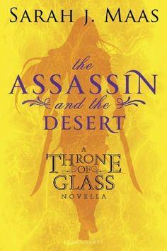The Assassin and the Desert: A Throne of Glass Novella by Sarah J. Maas, http://www.amazon.com/dp/B007O61DVI/ref=cm_sw_r_pi_dp_798Xrb1THY6QB