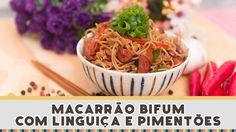 Macarrão Bifum com Linguiça - Receitas de Minuto #197