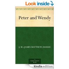 Amazon.com: Peter and Wendy eBook: J. M. (James Matthew) Barrie, F. D. Bedford: Kindle Store