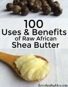 The benefits of raw African shea butter are many! From healing chapped lips to k. - The benefits of raw African shea butter are many! From healing chapped lips to keeping your wooden - Shae Butter, Shea Butter Cream, Shea Butter Lip Balm, Uses For Shea Butter, Shea Butter For Face, Unrefined Shea Butter, Butter Oil, Cocoa Butter, The Body Shop