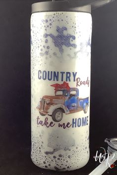 Country Roads Take Me Home is a 25 oz tumbler with 2 different screw on lids. Base is denim vinyl covered with white paint before being finished with epozy! Get yours now!