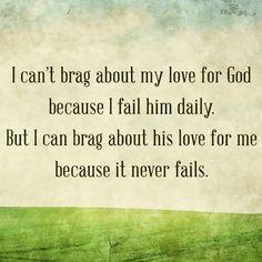His love never fails!