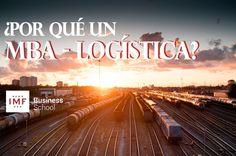 10 razones para estudiar un Máster MBA especialidad Logística y Transporte | Blog de Logística de IMF