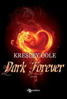 Dark Forever (The Warlord wants forever) - Immortal After Dark vol. 1 - 2005 - Kresley Cole