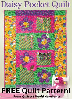 Daisy Pocket Quilt Download from Quilter's World newsletter. Click on the photo to access the free pattern. Sign up for this free newsletter here: AnniesNewsletters.com.