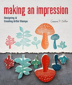 Block Print: Everything you need to know for printing with lino blocks, rubber blocks, foam sheets, and stamp sets Stamp Carving, Handmade Stamps, Fabric Stamping, General Crafts, Tampons, Book Making, Hand Carved, Screen Printing, Stencils