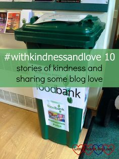 The foodbank donation point at church: #withkindnessandlove 10 - stories of kindness and sharing some blog love