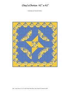 Clay's Choice quilt by Mary Ann Altendorf