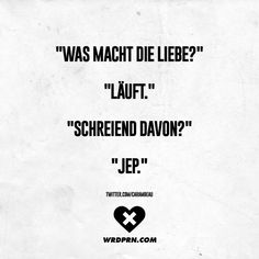 """""""What does love do?"""" """"Screaming away?"""" – Quotes World Love Quotes, Funny Quotes, Funny Memes, Hilarious, Inspirational Quotes, Funny As Hell, Good Jokes, Word Porn, True Words"""