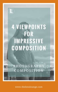 Viewpoint is a great photography composition tool and is really easy to learn. Learn to use creative viewpoints to get great variety and create drama for photographs with impact. #composition #phototips #photography #viewpoint