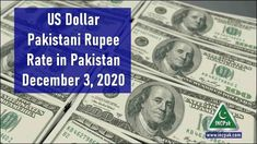 USD to PKR: Dollar rate in Pakistan – 3 December 2020