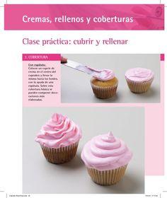 cupcake cubrir y rellenar Buttercream Fondant, Icing Frosting, Mini Cakes, Cupcake Cakes, Sweet Recipes, Real Food Recipes, Healthy Recipes, Cupcake Recipes, Dessert Recipes