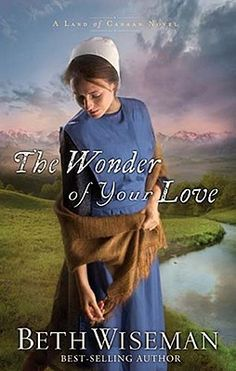 40 best authors corner beth wiseman images on pinterest amish land of canaan series book katie ann lost the love of her life then god offers her a new beginning in colorado fandeluxe Gallery