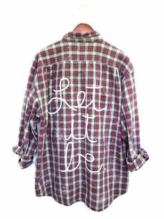 """Beatles Quote Shirt - """"Let It Be"""" in Plaid Flannel - Hand Painted and Distressed. This song lyric shirt is one of a kind and unique. Unisex. Bambiandfalana.com"""