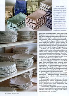 """Bliss Victoria Magazine Lace Pottery Feature - May 2011 Issue. The artist, Maggie Weldon, says, """"I am extremely proud of this feature about my life and pottery. The staff at Victoria was amazing to work with. Thank you!"""""""