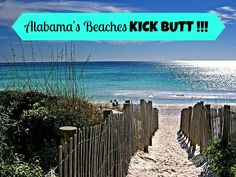 Alabama's Beaches Kick Butt And You Did Not Even Know They Exist.....Did You?   An article on why Alabama's beaches should be on your vacation plans to start with!